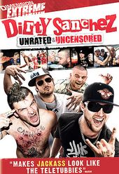 Dirty Sanchez (Unrated)