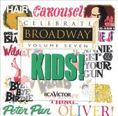 Celebrate Broadway, Volume 7: Kids!