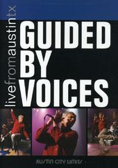 Live from Austin, Texas - Guided by Voices