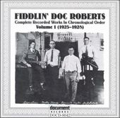 Fiddlin' Doc Roberts, Volume 1 (1925-1928) (2-CD)