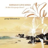 Hawaiian Love Songs (Na Mela Aloha)