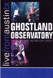 Ghostland Observatory - Live From Austin, Texas