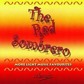 Red Sombrero: More Light Music Favourites