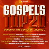 Gospel's Top 20 Songs of the Century, Volume 2