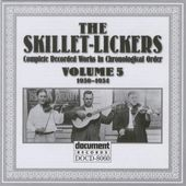 Skillet Lickers, Volume 5: 1930-1934