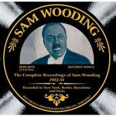 The Complete Recordings of Sam Wooding 1922-31