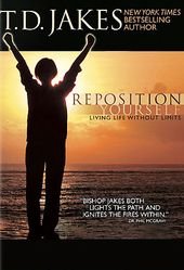 T.D. Jakes - Reposition Yourself: Living Life