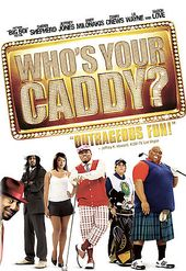 Who's Your Caddy? (Widescreen)