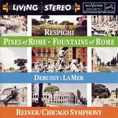 Respighi: Pines of Rome; Fountains of Rome /