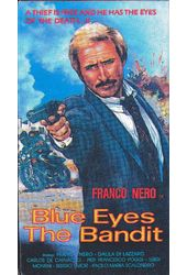 Blue Eyes the Bandit