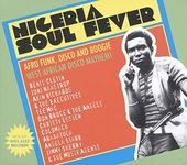 Nigeria Soul Fever: Afro Funk, Disco and Boogie: