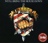 We'll Bring the House Down [Bonus Tracks]