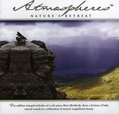 Atmospheres: Nature's Retreat
