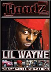 Lil Wayne - Best Rapper Alive, Raw and Uncut