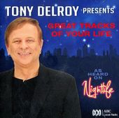 Tony Delroy presents Great Tracks of Your Life