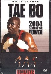 Tae Bo - 2004 Capture the Power: Contact 2
