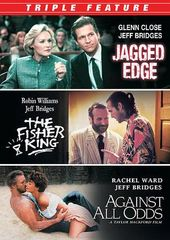 Jagged Edge / The Fisher King / Against All Odds