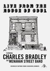 Live from the House of Soul: Charles Bradley and