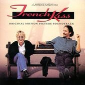 French Kiss [Original Soundtrack]