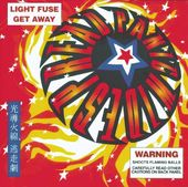 Light Fuse, Get Away (Live) (2-CD)