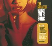 The Greatest Songs Ever Sung (3-CD)