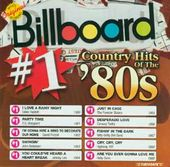 Billboard: #1 Country Hits of The '80s