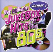 Ultimate Jukebox Hits of the 80s, Volume 4
