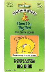 Sesame Street - Don't Cry, Big Bird and Other