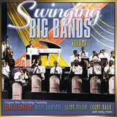 Swinging Big Bands, Volume 1