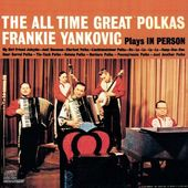 Plays The All Time Great Polkas