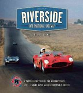 Riverside International Raceway: A Photographic