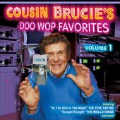 Cousin Brucie's Doo Wop Favorites, Volume 1