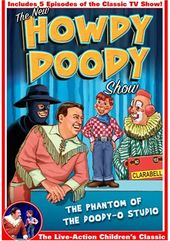 The New Howdy Doody Show - The Phantom of the