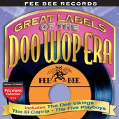 Fee Bee Records: Great Labels of the Doo Wop Era