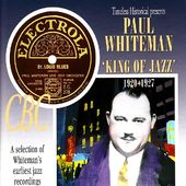 King of Jazz: 1920-1927