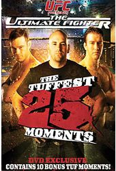 UFC - The Tuffest 25 Moments