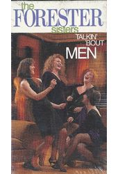 The Forester Sisters: Talkin' 'Bout Men