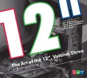 "The Art of the 12"", Volume 3 (2-CD)"