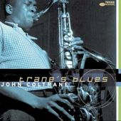 Trane's Blues [Blue Note]