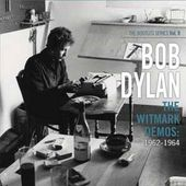 The Witmark Demos 1962-1964 (The Bootleg Series