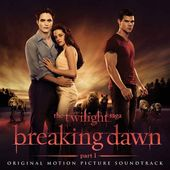The Twilight Saga: Breaking Dawn, Pt. 1 [Original