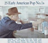 25 Early American Pop No. 1s