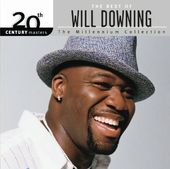 The Best of Will Downing - 20th Century Masters /