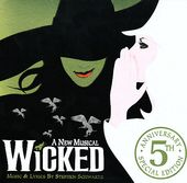 Wicked [5th Anniversary Special Edition] (2-CD)