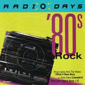 Radio Days: '80s Rock