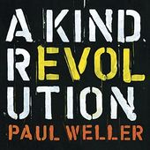 A Kind Revolution [Deluxe Edition] (3-CD)