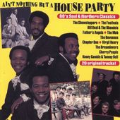 Ain't Nothin But a House Party: '60s Soul