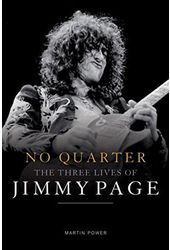 Jimmy Page - No Quarter: The Three Lives of Jimmy