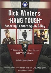Dick Winters: Hang Tough