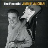 The Essential Jimmie Vaughan